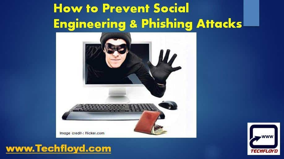 How to Prevent Social Engineering and Phishing Attacks