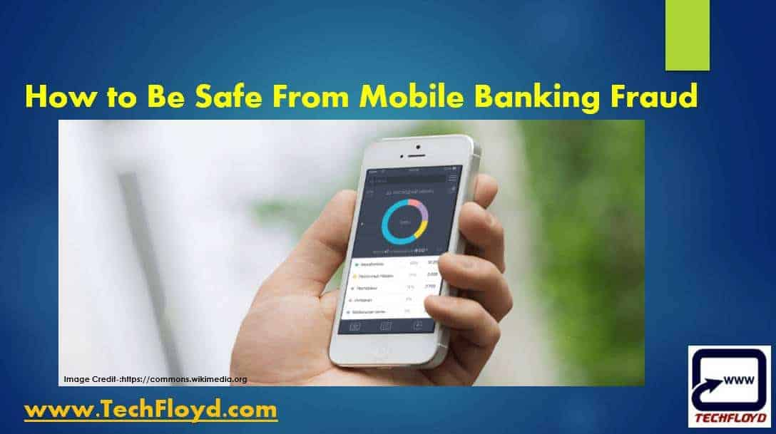 How to Protect Yourself From Mobile Banking Fraud