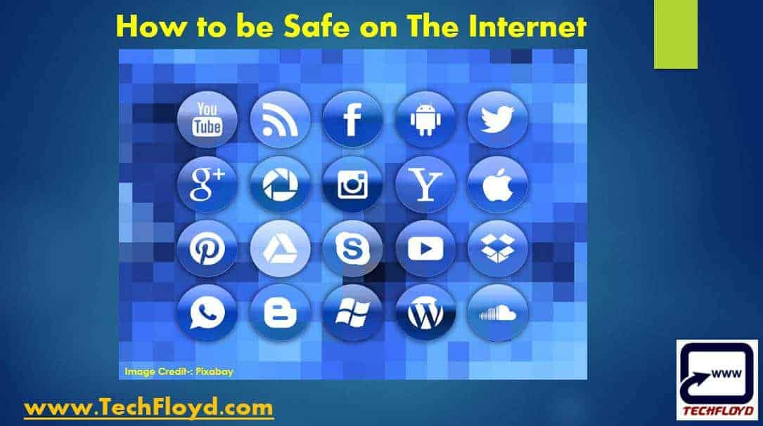 How to keep yourself Safe and Secure While Surfing Internet