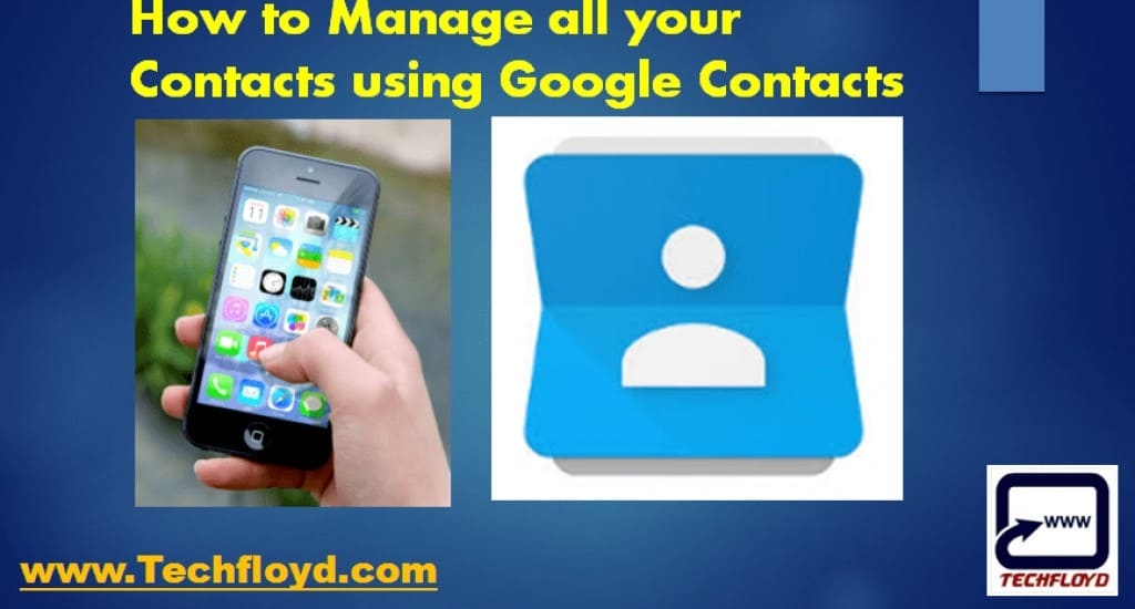 How to Manage your Phone Contacts using Google Contacts_01