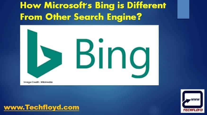 How Microsoft's Bing is Different From Other Search Engine