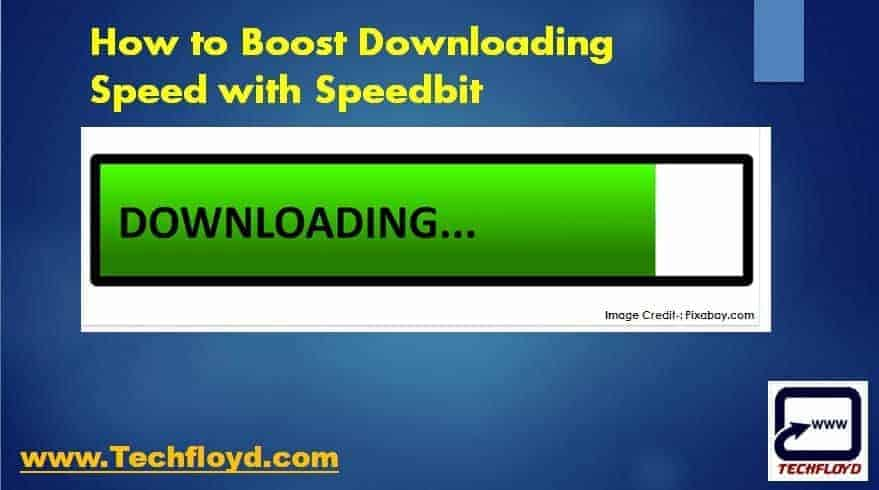 Boost Your Downloading Speed with Speedbit