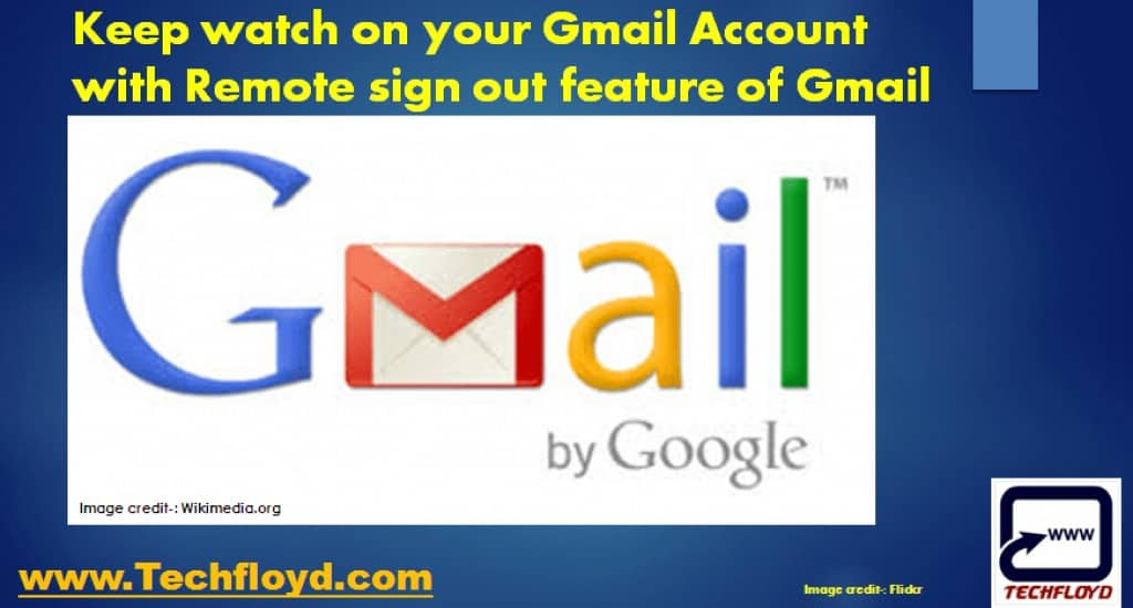 Keep watch on your Gmail Account with Remote sign out feature of Gmail