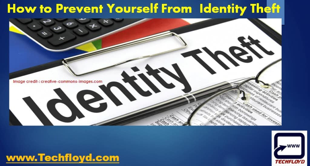 How to Prevent Yourself From Identity Theft
