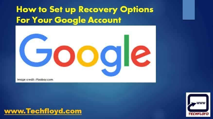 How to Set up Recovery Options for your Google Account
