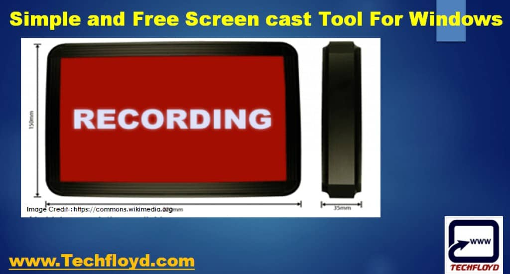 Simple and Free Screencast Tool For Windows