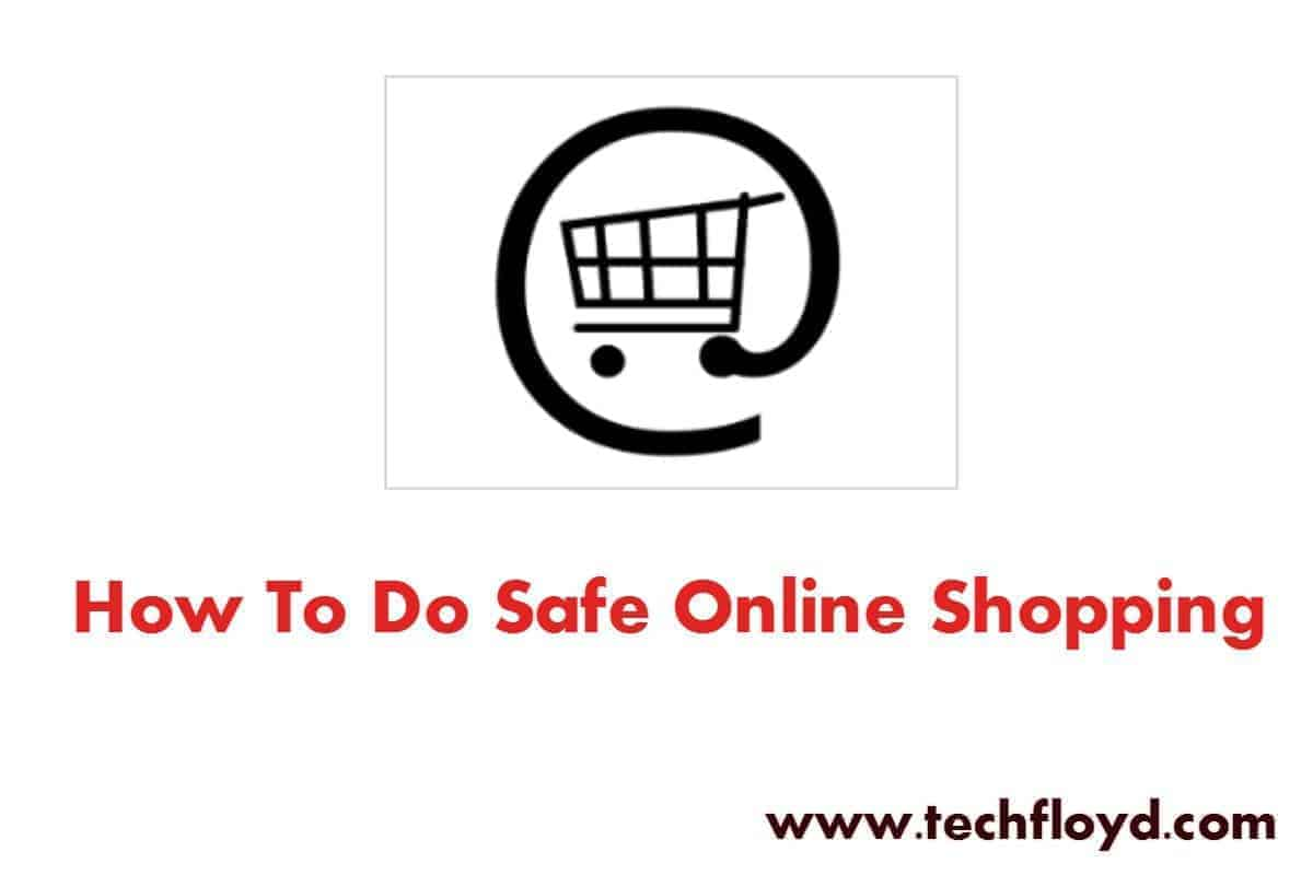 How to do Safe Online Shopping