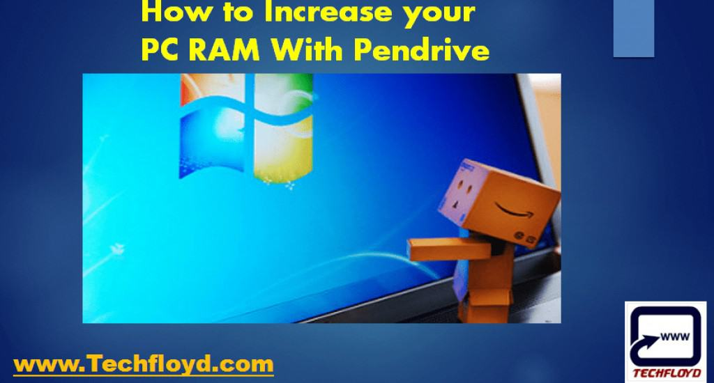 How to Increase your PC RAM With Pendrive