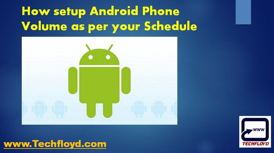 setup-android-phone-volume-per-schedule