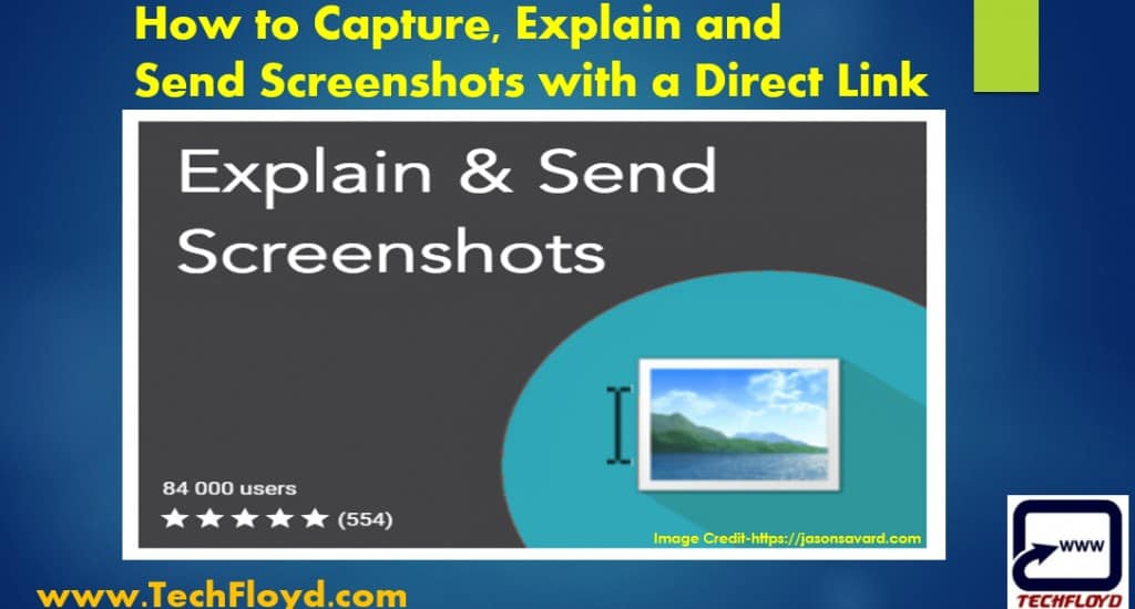 How to Capture, Explain and Send Screenshots with a Direct Link
