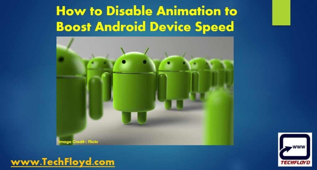How to Disable Animation to Boost Android Device Speed