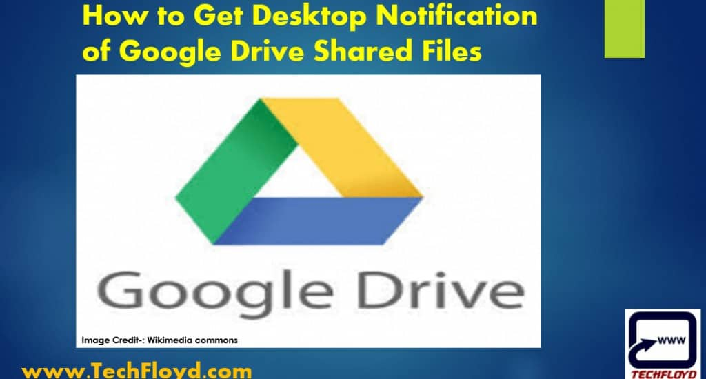 How to Get Desktop Notification of Google Drive Shared Files