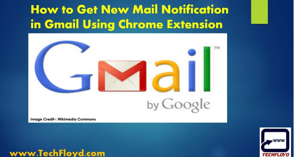 How to Get New Mail Notification in Gmail Using Chrome Extension