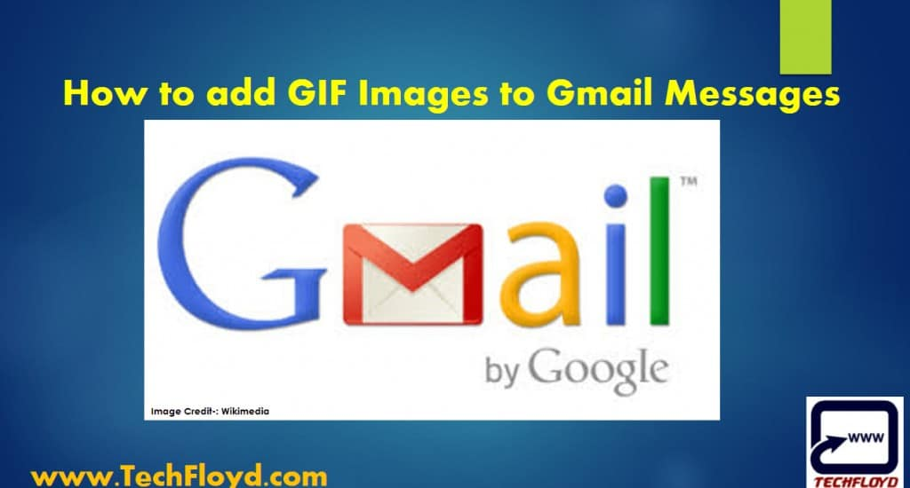 How to add GIF Images to Gmail Messages