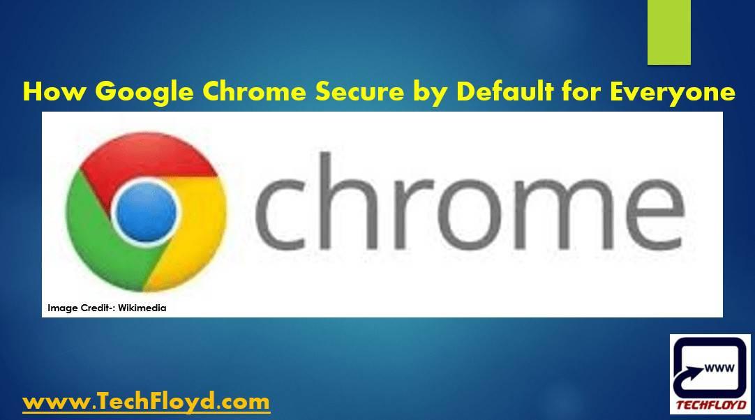 google-chrome-secure-default