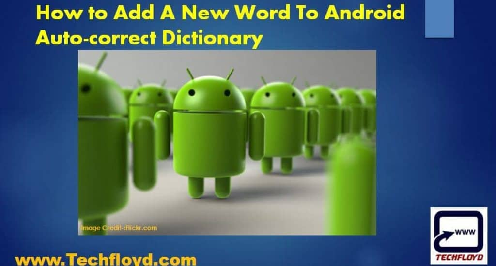 How to Add A New Word To Android Auto-correct Dictionary