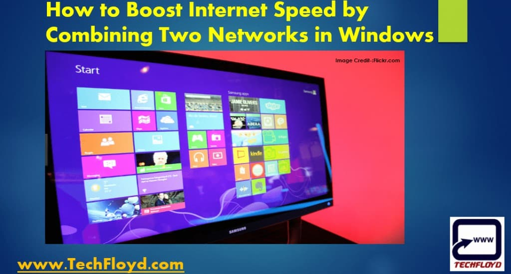 How to Boost Internet Speed by Combaining Two Networks in Windows