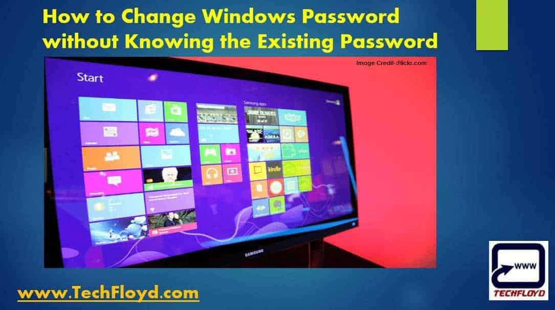 How to Change Windows Password without Knowing the Existing Password