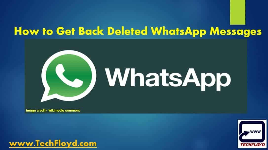 how to get back deleted messages on iphone how to get back deleted whatsapp messages 20849
