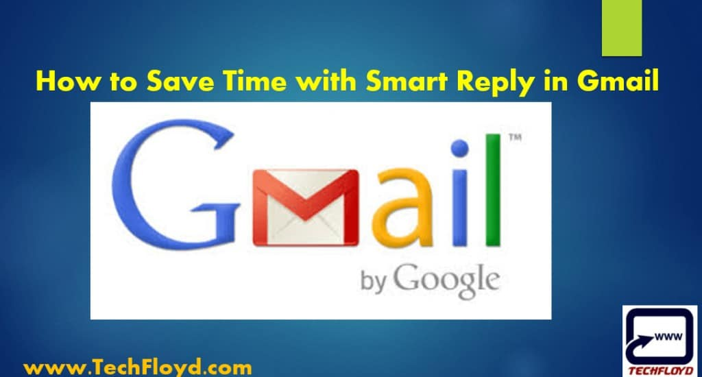 How to Save Time with Smart Reply in Gmail