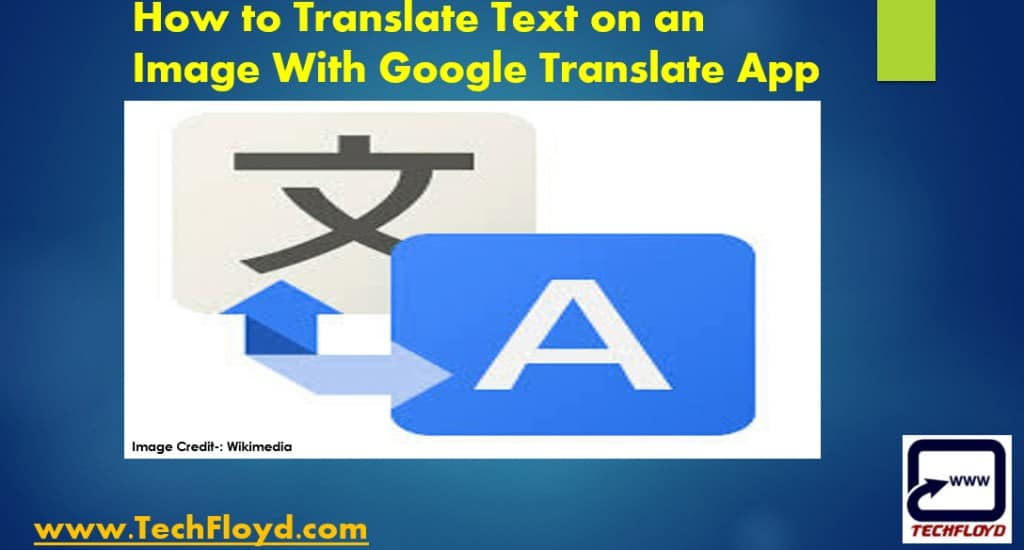 How to Translate Text on an Image With Google Translate App