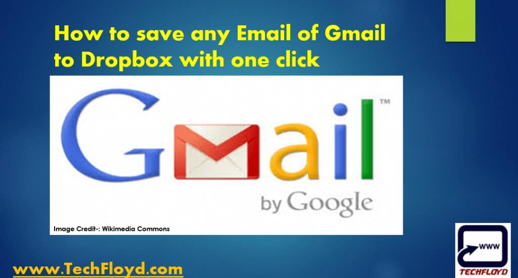 How to save any email of Gmail to Dropbox with one click