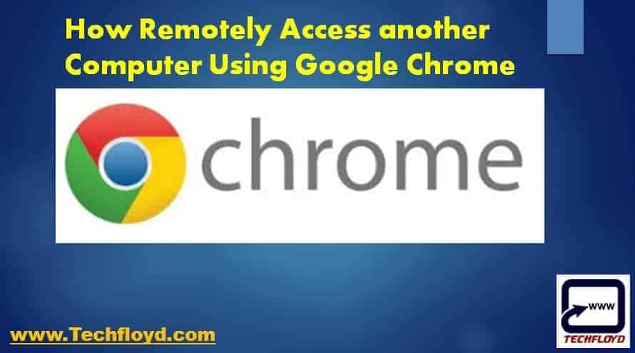 remotely-access-computer-google-chrome