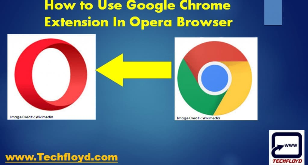 How to Use Google Chrome Extension In Opera Browsers