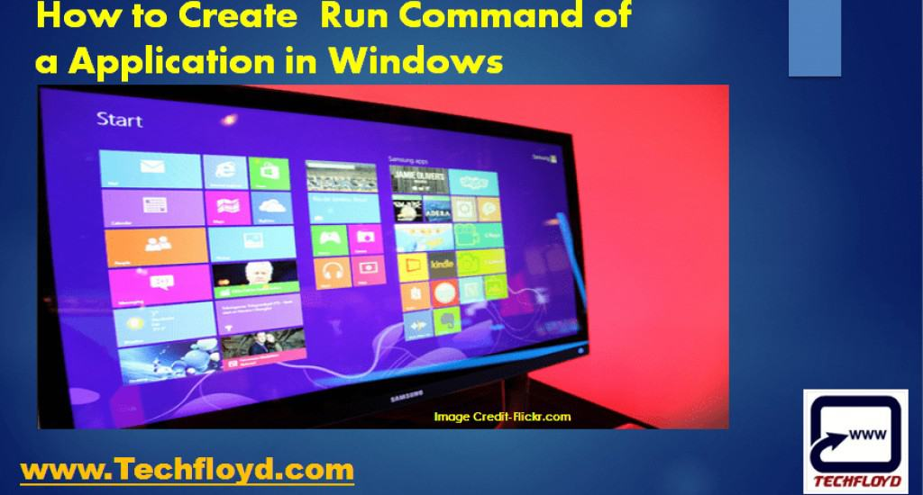 How to create Run command of a Application in Windows