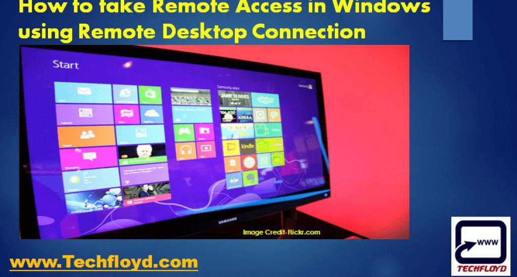 How to take Remote access in Windows using Remote Desktop Connection