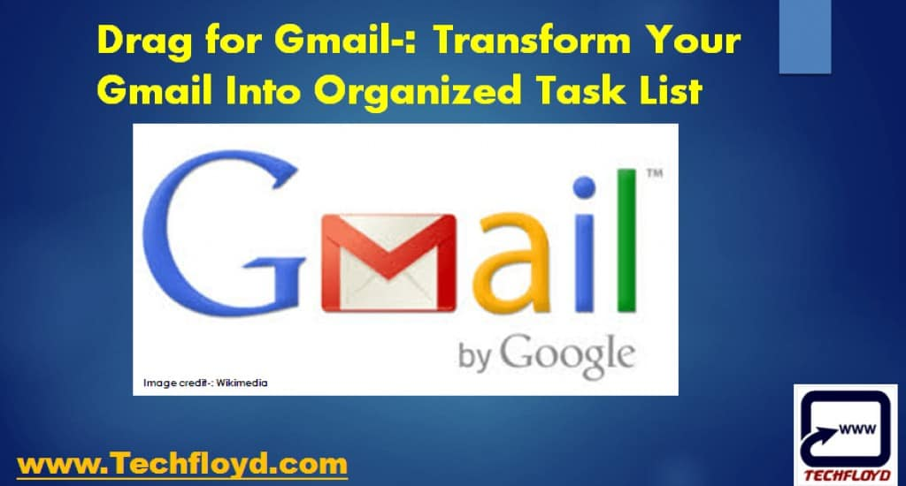 Drag for Gmail Transform your Gmail Into Organized Task List